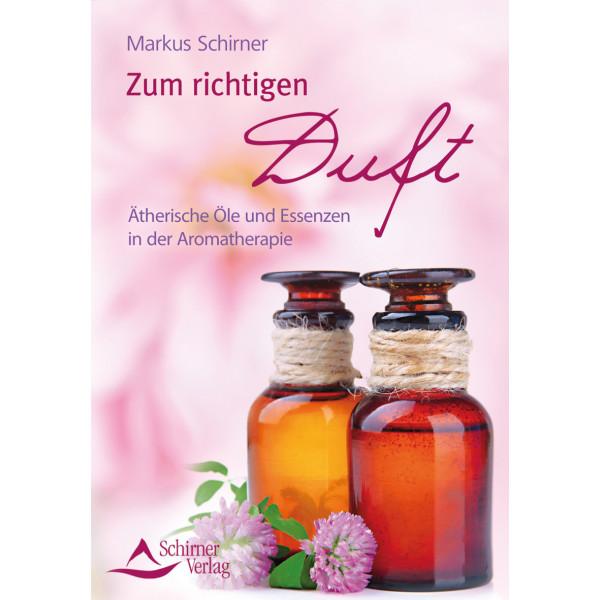 Zum richtigen Duft - Öle und Essenzen in der Aromatherapie