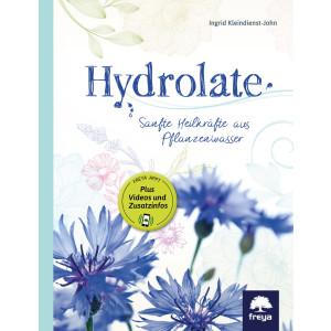 Hydrolate, Sanfte Heilkräfte aus dem Pflanzenwasser