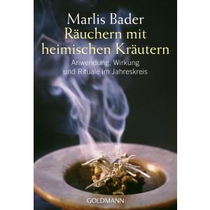 Bader, Marlis: Räuchern mit heimischen Kräutern