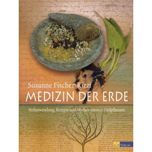 Fischer-Rizzi, S: Medizin der Erde