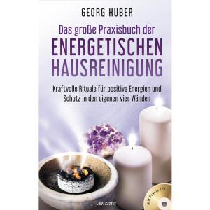 Huber Georg: Das große Praxisbuch der energetischen...