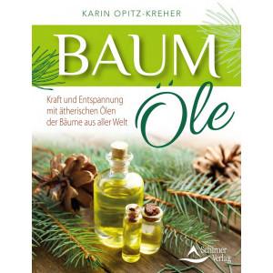 Opitz-Kreher, K: Baumöle, Kraft und Entspannung mit...