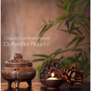 Claudia Lämmermeyer Duftender Rauch