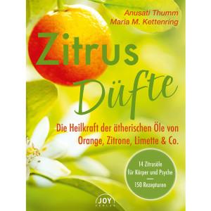 Thumm, A: Zitrusdüfte - Die Heilkraft der...